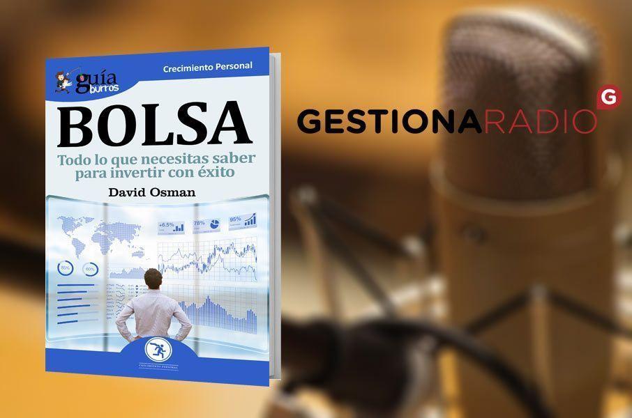 David Osman, autor del GuíaBurros: Bolsa, en Gestiona Radio