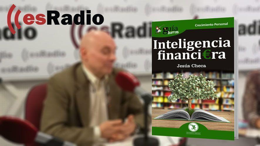 Jesús Checa, autor del GuíaBurros: Inteligencia financiera en Mundo Emprende