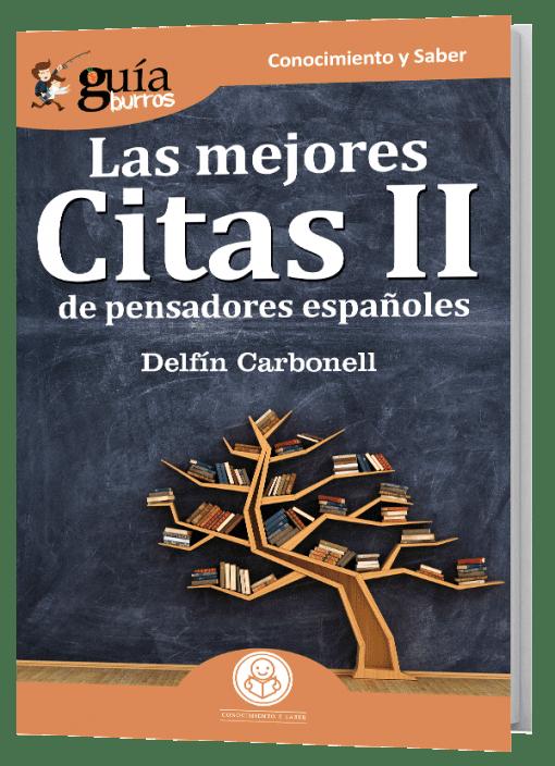 GuíaBurros Las mejores Citas II de pensadores españoles.