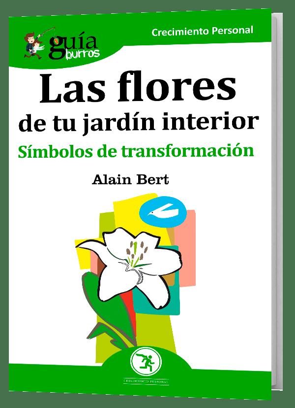 GuiaBurros: Las flores de tu jardín interior