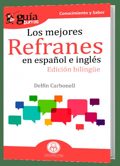 GuíaBurros Los mejores refranes en español e inglés.