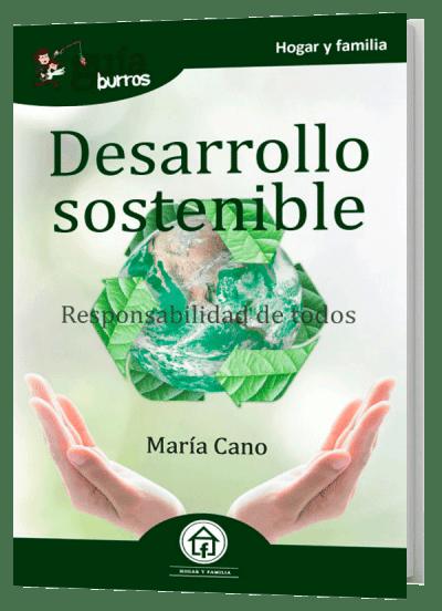 GuíaBurros Desarrollo sostenible. Responsabilidad de todos.