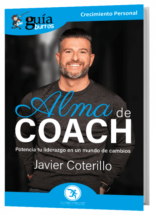 GuíaBurros Alma de coach. Potencia tu liderazgo en un mundo de cambio.