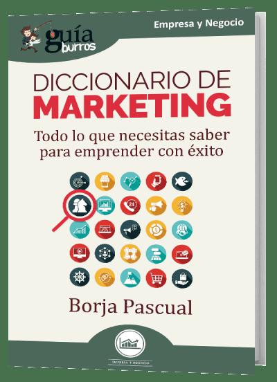 GuíaBurros Diccionario de Marketing