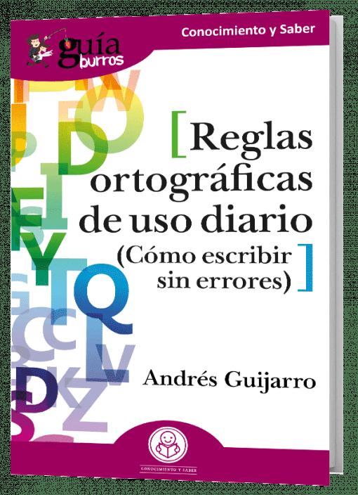 GuíaBurros Reglas ortográficas de uso diario