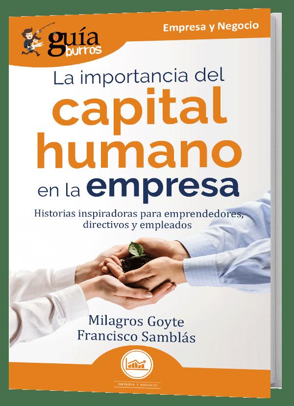GuíaBurros: La importancia del capital humano en la empresa