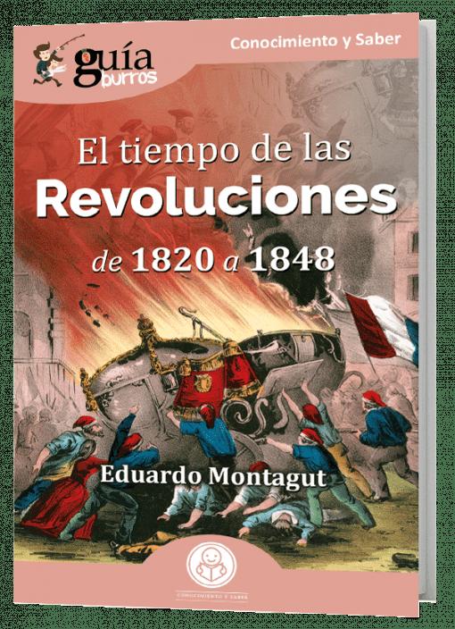 GuíaBurros El tiempo de las Revoluciones